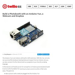Build A Photobooth with an Arduino Yun, a Webcam and Dropbox