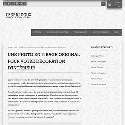 Cedric Doux PhotoCedric Doux Photographie en tirage original