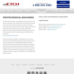 Photochemical Machining PCM , NW Etch, Tacoma, WA