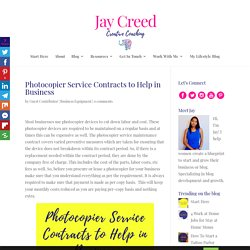 Photocopier Service Contracts to Help in Business – Jay Creed Coaching