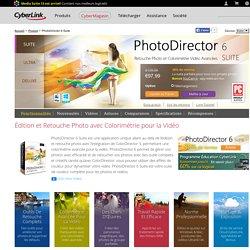 PhotoDirector 6 Suite - Retouche Photo et Colorimétrie Vidéo Avancées