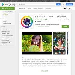 PhotoDirector - Retouche photo