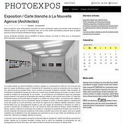 Exposition / Carte blanche à La Nouvelle Agence (Architectes)