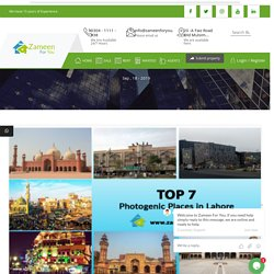 Top 7 Photogenic Places in Lahore you should visit - Zameenforyou