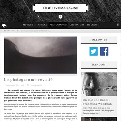 Le photogramme revisité - High Five Magazine