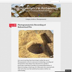 Photogrammetry in Archaeology