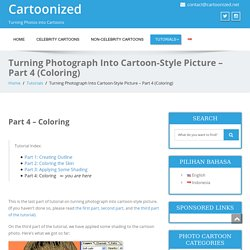 Turning Photograph Into Cartoon-Style Picture - Part 4 (Coloring) - Cartoonized