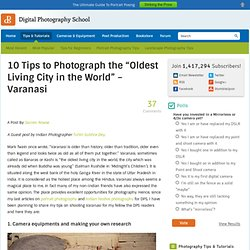 "10 Tips to Photograph the ""Oldest Living City in the World"" – Varanasi"