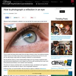 How to photograph a reflection in an eye