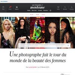 Une photographe fait le tour du monde de la beauté des femmes