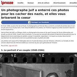 Un photographe juif a enterré ces photos pour les cacher des nazis, et elles vous briseront le coeur