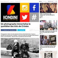 Un photographe immortalise le quotidien des kids de Crimée