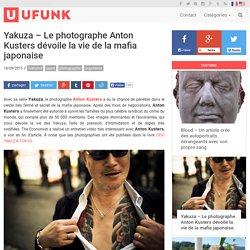 Yakuza – Le photographe Anton Kusters dévoile la vie de la mafia japonaise