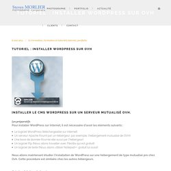 Tutoriel : Installer Wordpress sur ovh - Steven Morlier photographe de studio à Montpellier