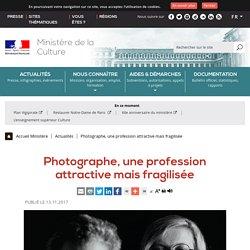 Photographe, une profession attractive mais fragilisée - Ministère de la Culture