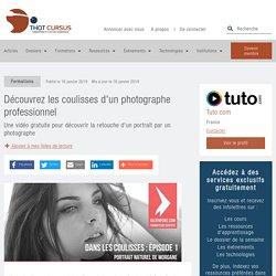 Découvrez les coulisses d'un photographe professionnel - Thot Cursus