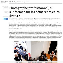 Photographe professionnel, où s'informer sur les démarches et les droits ?