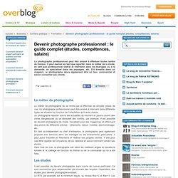 Devenir photographe professionnel : le guide complet (études, compétences, salaire)