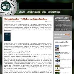 Photographe auteur : l'affiliation, c'est pas automatique ! - Livres - QuestionsPhoto