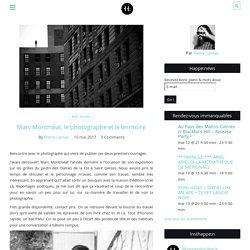 Marc Montméat, le photographe et le territoire – Happen