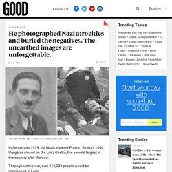 Henryk Ross photographed holocaust atrocities - GOOD
