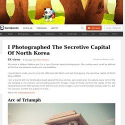 I Photographed The Secretive Capital Of North Korea
