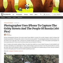 Photographer Uses iPhone To Capture The Gritty Streets And The People Of Russia (160 Pics)