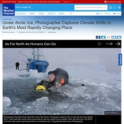 Under Arctic Ice, Photographer Captures Climate Shifts In Earth's Most Rapidly Changing Place