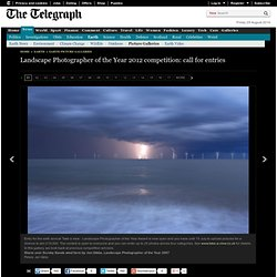 Landscape Photographer of the Year 2012 competition: call for entries