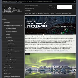 2014 winners : Astronomy Photographer of the Year : Exhibitions : What's on