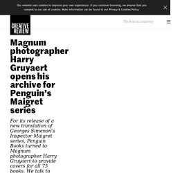 Magnum photographer Harry Gruyaert opens his archive for Penguin's Maigret series - Creative Review