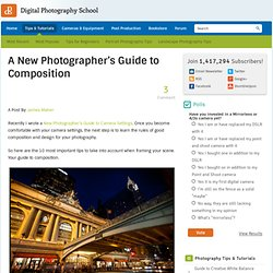 A New Photographer's Guide to Composition