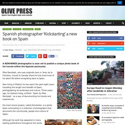 Spanish photographer 'Kickstarting' a new book on Spain