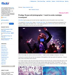 Prodigy 18-year-old photographer: 'I want to evoke nostalgia in everyone'