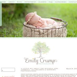 A little bit about the business side… {Tomball, TX Children & Newborn Photographer} » Emily Crump Photography | Houston's Premier Newborn Baby and Children's Photographer