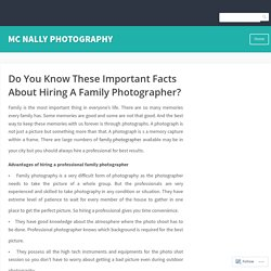 Do You Know These Important Facts About Hiring A Family Photographer?
