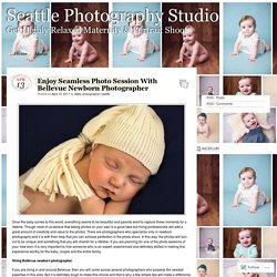 Enjoy Seamless Photo Session With Bellevue Newborn Photographer
