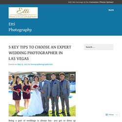 Tips for the wedding planning with Las Vegas Wedding photographer