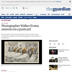 Photographer Walker Evans: answers on a postcard