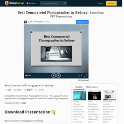 Best Commercial Photographer in Sydney PowerPoint Presentation, free download - ID:9837880