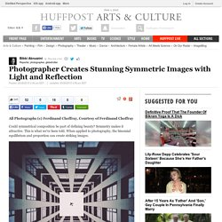 Photographer Creates Stunning Symmetric Images with Light and Reflection