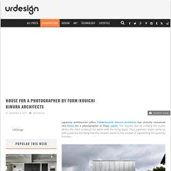 House for a Photographer by FORM/Kouichi Kimura Architects — urdesignmag