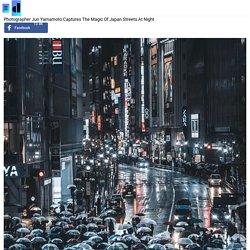 Photographer Jun Yamamoto Captures The Magic Of Japan Streets At Night