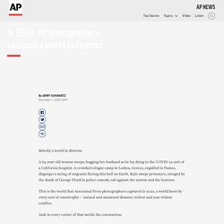 In 2020, AP photographers captured a world in distress