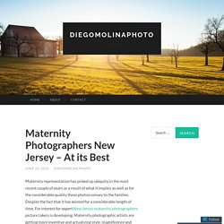Maternity Photographers New Jersey – At its Best