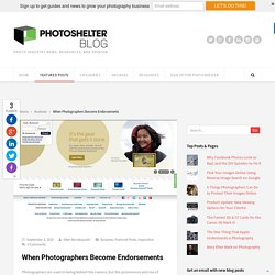 When Photographers Become Endorsements