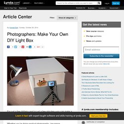Photographers: Make Your Own DIY Light Box
