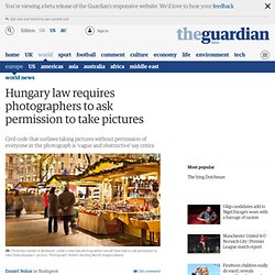 Hungary law requires photographers to ask permission to take pictures