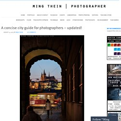 A concise city guide for photographers – updated!
