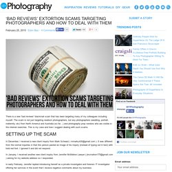 'Bad Reviews' Extortion Scams Targeting Photographers and How To Deal With Them